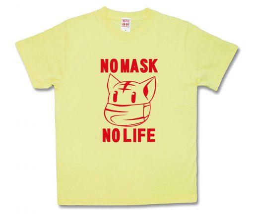 NO MASK NO LIFE